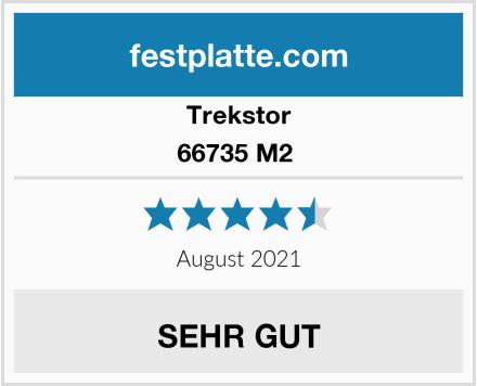 Trekstor 66735 M2  Test